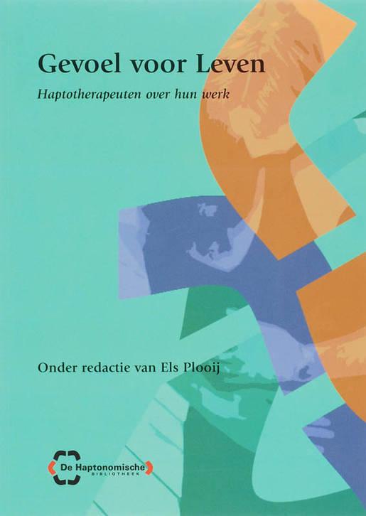 Haptotherapeuten_over_hun_werk_Gevoel_voor_Leven